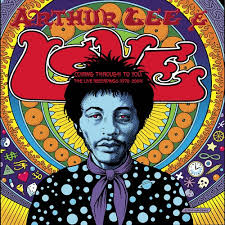 Arthur Lee - Coming through to you:Live recordings 1970-2004
