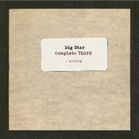 Big Star - Complete Third Vol 3 Final Masters