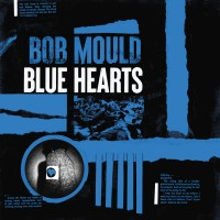 Bob Mould 25/9/20 - Blue Hearts (3 STRIPE VINYL)