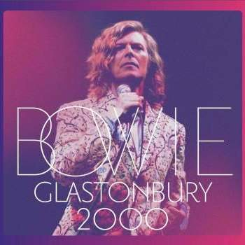 David Bowie  30/11/18 - Glastonbury 2000 (3LP)