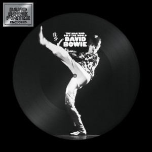 David Bowie - The Man who sold the world (PIC DISC)