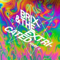 Brix & The Extricated - Part 2 (CLEAR VINYL)
