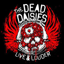 The Dead Daisies - Live and Louder (Coloured Vinyl)
