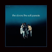 The Doors - The Soft Parade (50th Anniversary edition)