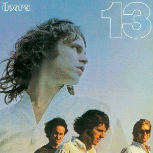 The Doors - 13 (NEWLY REMASTERED)