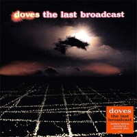Doves - The last Broadcast (ORANGE VINYL)
