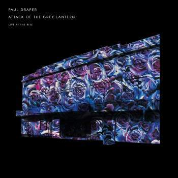 Paul Draper - Attack of the Grey lantern -Live at the Ritz