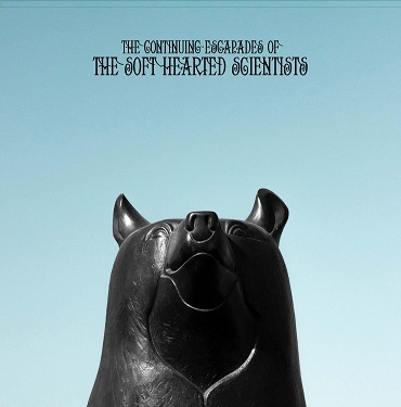 Soft Hearted Scientists - The Continuing escapades (4LP)