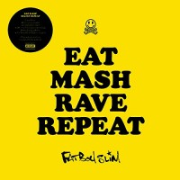 Fatboy Slim 3/11/17 - Eat Mash Rave Repeat (YELLOW VINYL)