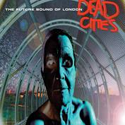 Future Sound of London - Dead Cities 16/4/21