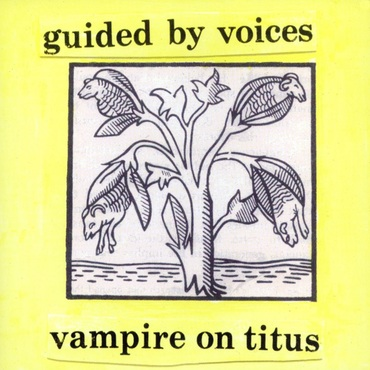 Guided by Voices - Vampire on Titus (COLOURED VINYL)