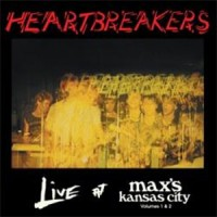 Heartbreakers - Live at Maxs Vol.1 and 2