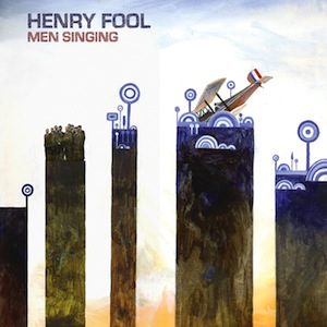 Henry Fool - Men Singing