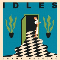 Idles/Heavy Lungs 30/11/18 - Danny Nedelko / Blood Brother