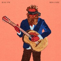 Iron and Wine - Beast Epic (DELUXE)
