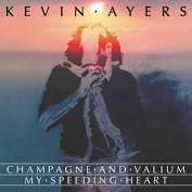 Kevin Ayers - Champagne and Valium (CHAMPAGNE VINYL)