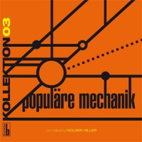 Kollektion 03 - Populare Mechanik
