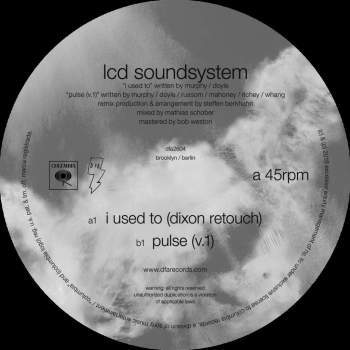 LCD Soundsystem - I used too (Dixon retouch)