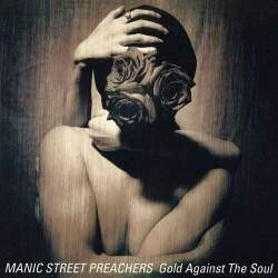 Manic Street Preachers - Gold against the Soul 12/6/20