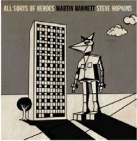 Martin Hannett & Steve Hopkins - All sorts of Heroes