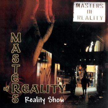 Masters of Reality - Reality Show