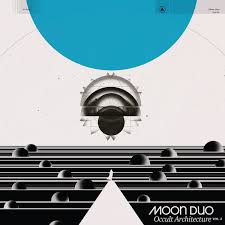 Moon Duo - Occult Architechture Vol.2