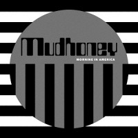 Mudhoney - Morning in America (SILVER VINYL)