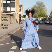 Neneh Cherry - Broken Politics