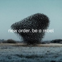 New Order - Be a rebel (COLOURED VINYL)