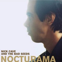 Nick Cave and the Bad Seeds - Nocturama