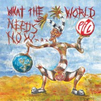 PIL - What the World needs now