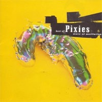 Pixies - Wave of mutilation, best of the Pixies