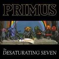 Primus 29/9/17 - The Desaturating seven