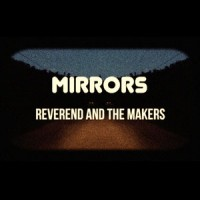 Reverend and the Makers - Mirrors (WHITE VINYL)