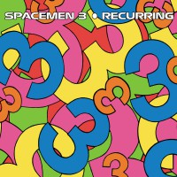 Spacemen 3 - Recurring