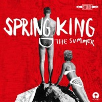 Spring King - The Summer (RED VINYL)