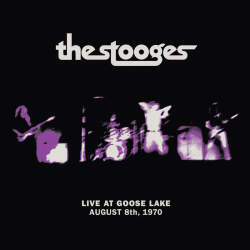 The Stooges - Live at Goose Lake 1970