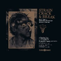 Various Artists - Strain,Crack & Break Volume One (France)