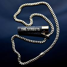 The Streets - None of ua re getting out of this life alive