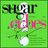 The Sugarcubes - Lifes too good  (NEON GREEN VINYL)