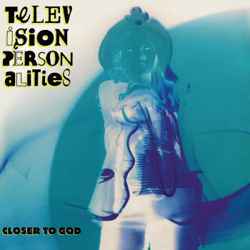 Television Personalities - Closer to God (BLACK + WHITE MARBLE VINYL)