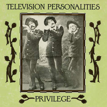 Television Personalities - Privilege (BLACK + WHITE MARBLE VINYL)