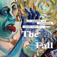 The Fall - The Wonderful and Frightening Escape Route