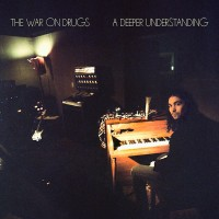 The War on Drugs 25/8/17 - A deeper understanding (CLEAR VINYL)