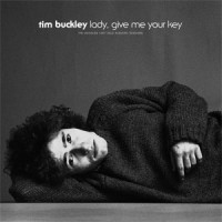 Tim Buckley - Lady give me your key