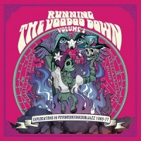 Various Artists - Running the Voodoo down 2. 1965-77