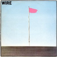 Wire - Pink Flag (DELUXE 2CD)