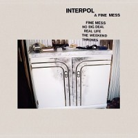 Interpol - A Fine Mess EP