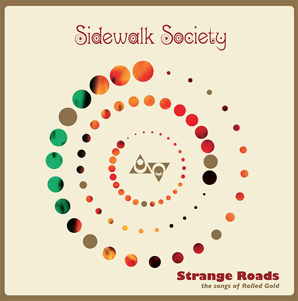 Sidewalk Society (FDM) - Strange Road- the songs of Rolled Gold