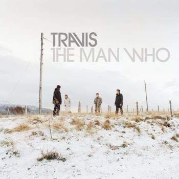 Travis - The Man Who (20th Anniversary edition)